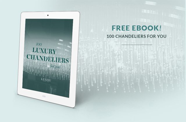 "free ebook luxury chandeliers Chandelier Get inspired with the free e-Book ""100 Luxury Chandeliers"" free ebook luxury chandeliers e1465209156295"