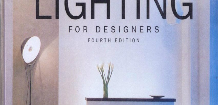 The real lighting bible for interior desginers 1