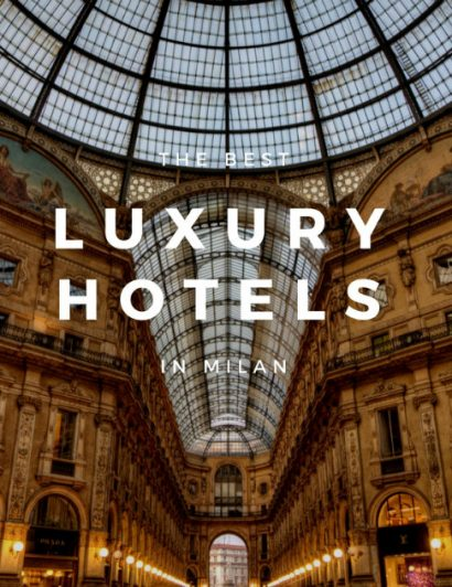 Milan Design Guide Luxury Hotels in Milan 01