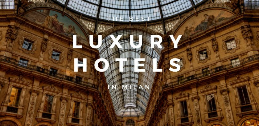 Milan Design Guide Luxury Hotels in Milan 01 luxury hotels in milan Milan Design Guide: Luxury Hotels in Milan Milan Design Guide Luxury Hotels in Milan 01 840x410