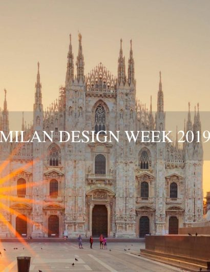 Milan Design Week 2019 - The Best Events milan design week 2019 Milan Design Week 2019 – The Best Events Milan Design Week 2019 The Best Events 410x532
