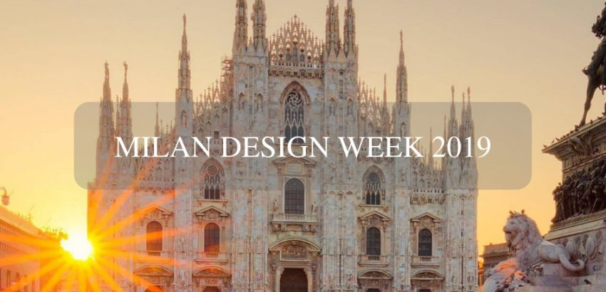 Milan Design Week 2019 - The Best Events