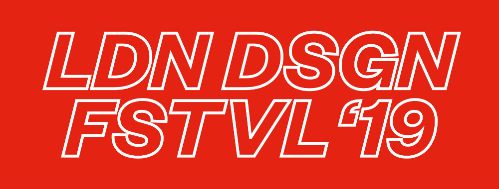 London Design Festival 2019 - What You Need To Know
