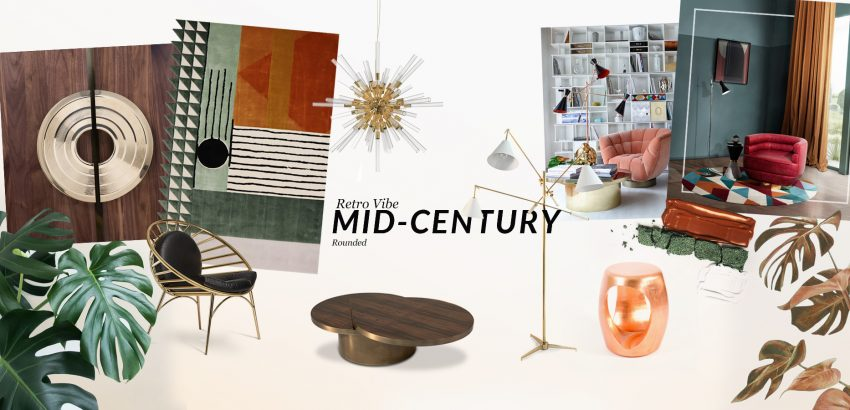 Interior Design Trends: Mid-Century Rounded interior design trends Interior Design Trends: Mid-Century Rounded moodboards trends covet house retro vibe mid century 850x410