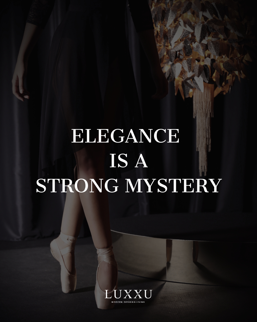 Elegance is a strong mystery