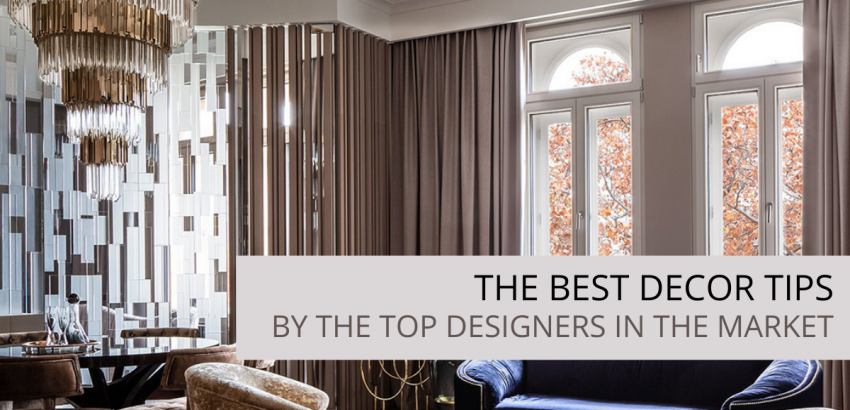 the best decor tips by top designers The Best Decor Tips by Top Designers Adicionar algum texto do corpo 2 850x410